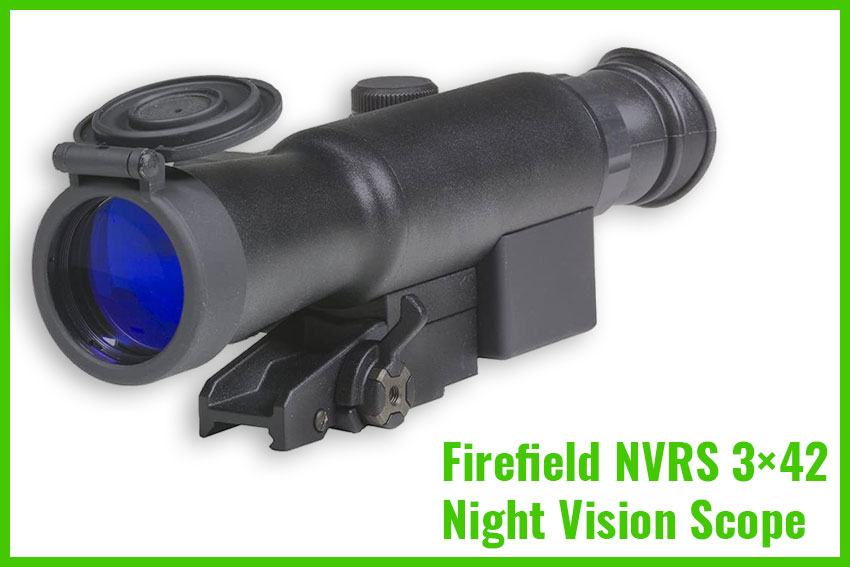 Firefield NVRS 3×42 Night Vision Riflescope Review