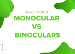 Night Vision Monocular vs Binoculars: A Comparative Analysis